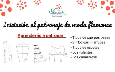 Curso de iniciación al patronaje de moda flamenca