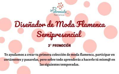 Diseñador de moda flamenca SEMIPRESENCIAL (3ª promoción)